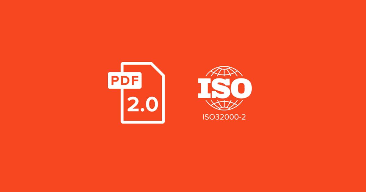Новый стандарт PDF 2.0 или ISO 32000-2:2020